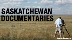 Saskatchewan Documentaries