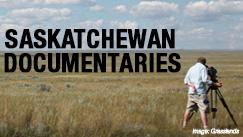 Saskatchewan Documentaries