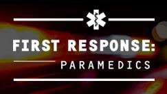 First Response: Paramedics