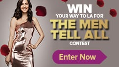 Win Your Way To L.A. For The Men Tell All
