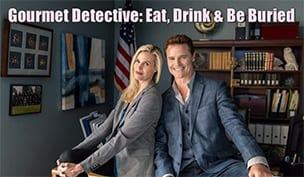 Gourmet Detective: Eat, Drink & Be Buried