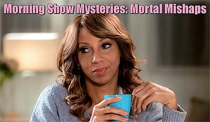 Morning Show Mysteries: Mortal Mishaps